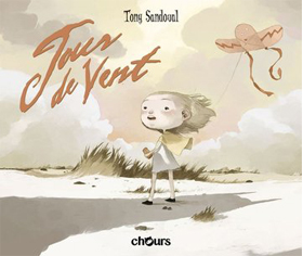 """Couverture de """"Jour de vent"""" de Tony Sandoval"""