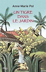 """""""Un tigre dans le jardin"""" d'Anne-Marie Pol Indochine 1931 couverture roman jeunesse"""