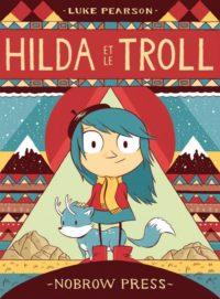 Hilda et le troll couverture tome 1 BD jeunesse série