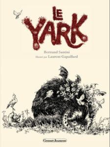 Le Yark couverture livre pour enfant Santini Gapaillard