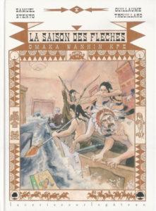 """couverture de la bande dessinée """"La saison des Flèches"""" de Stento et Trouillard aux Editions de la Cerise. O. Carol"""