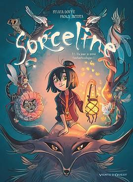 Sorceline BD jeunesse magie Tome 1 Glénat BD Vents d'Ouest couverture Chronique littéraire par O. Carol