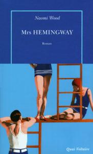 Mrs Hemingway de Naomi Wood couverture du roman publié chez Gallimard 2014 chronique littéraire O. Carol