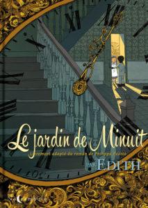 """Couverture de la bande dessinée """"Le jardin de minuit"""" par Edith, adapté du roman pour enfants de Philippa Pearce"""