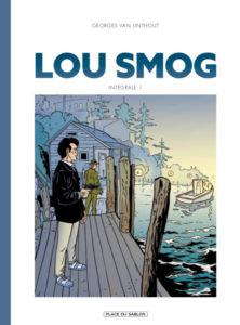 """""""Lou Smog, Intégrale 1"""" interview de Georges Van Linthout par sa fille O. Carol"""